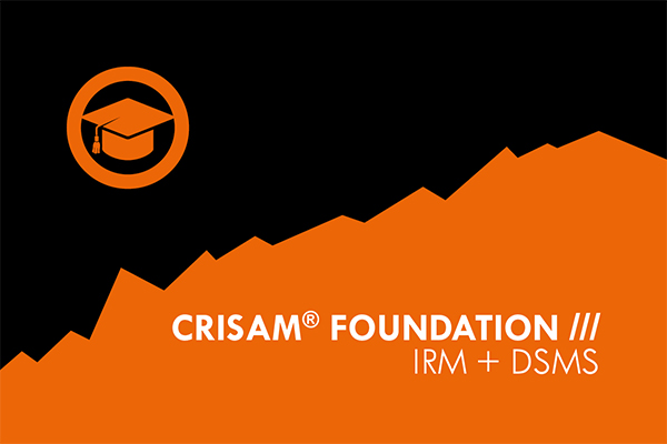 CRISAM Schulung Foundation IRM + DSMS